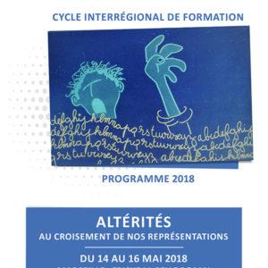 FORMATION ALTÉRITES A MARSEILLE – 14 au 16 MAI 2018 – FRICHE BELLE DE MAI